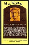 Bill Dickey Signed Baseball Hall of Fame Plaque Post Card (JSA sticker)