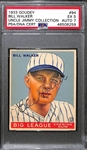 1933 Goudey Bill Walker #94 PSA 5 (Autograph Grade 7) - Pop 1 - Highest Grade of Only 5 PSA Examples - (d. 1966)
